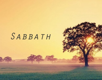 what-is-sabbath-should-we-keep-the-sabbath-day-or-the-lord25u2019s-day