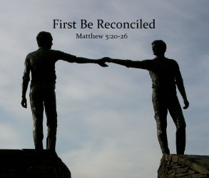 First Be Reconciled